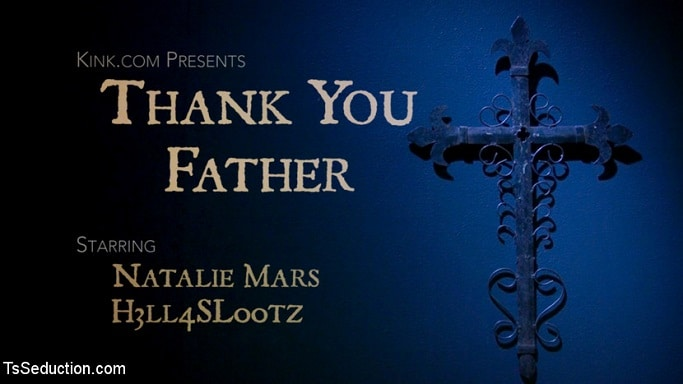 Natalie Mars in Thank You Father on TS Seduction